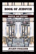 Ebook Book of Jehovih di Julien Coallier