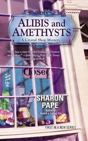 Alibis and Amethysts ebook by Sharon Pape