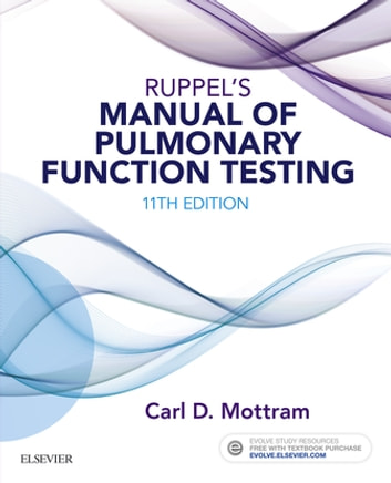 Ruppels manual of pulmonary function testing e book ebook by carl ruppels manual of pulmonary function testing e book ebook by carl mottram ba fandeluxe Choice Image