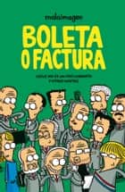 Boleta o Factura ebook by Galindo Guillermo