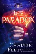 The Paradox - An Oversight Novel ebook by