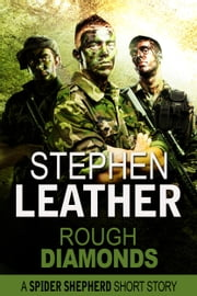 Rough Diamonds (A Spider Shepherd Short Story) ebook by Stephen Leather