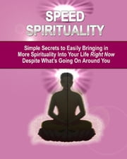 Speed Spirituality ebook by Anonymous
