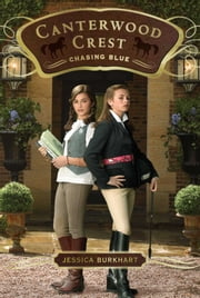 Chasing Blue ebook by Jessica Burkhart