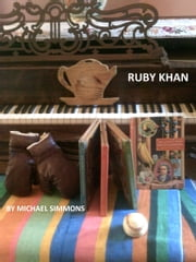 Ruby Khan ebook by Michael Simmons
