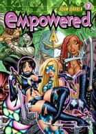 Empowered Volume 7 ebook by Adam Warren, Various
