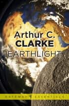Earthlight ebook by Sir Arthur C. Clarke