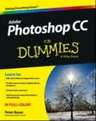 Photoshop CC For Dummies ebook by Peter Bauer