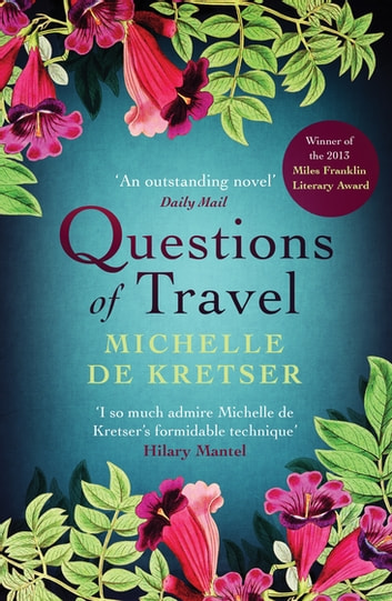 Questions of Travel ebook by Michelle de Kretser