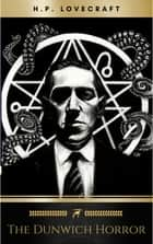 The Dunwich Horror ebook by H.P. Lovecraft