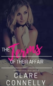 The Terms of Their Affair ebook by Clare Connelly