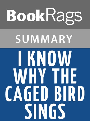 summary for i know why the caged bird sings