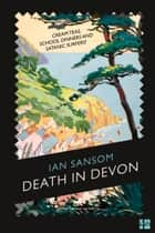 Death in Devon ebook by Ian Sansom