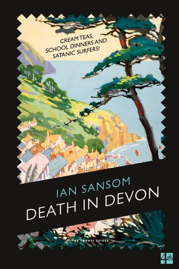 Death in Devon (The County Guides) ebook by Ian Sansom