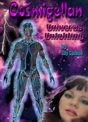 Cosmigellan: Universe Unfolding ebook by Splane, Lily