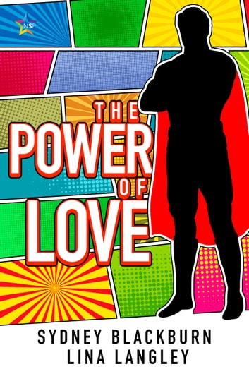 The Power of Love ebook by Lina Langley,Sydney Blackburn