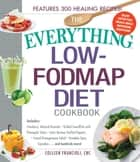 The Everything Low-FODMAP Diet Cookbook ebook by Colleen Francioli