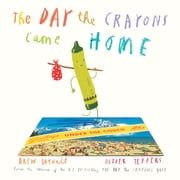 The Day the Crayons Came Home ebook by Oliver Jeffers,Drew Daywalt