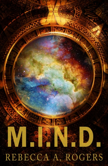M.I.N.D. (Mind's Eye, #3) ebook by Rebecca A. Rogers