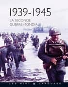 La seconde guerre mondiale ebook by Jean-Paul Viard