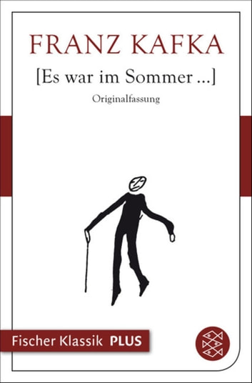 Es war im Sommer... ebook by Franz Kafka