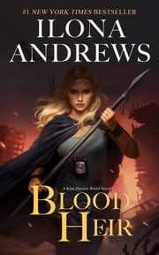 Blood Heir ebook by Ilona Andrews