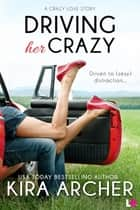 Driving Her Crazy ebook by