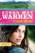 Finding Stefanie ebook by Susan May Warren
