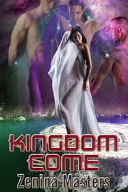 Kingdom Cum ebook by Zenina Masters