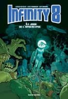 Infinity 8 - Tome 5 eBook by Lewis Trondheim, Davy Mourier, Lorenzo de Felici