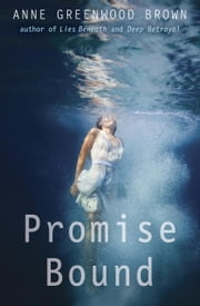 Promise Bound ebook by Anne Greenwood Brown
