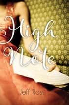 High Note ebook by Jeff Ross