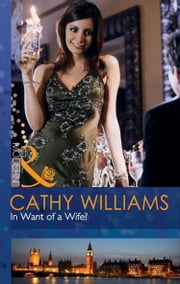 In Want of a Wife? (Mills & Boon Modern) ebook by Cathy Williams