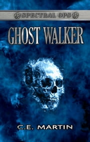 Ghostwalker ebook by C.E. Martin