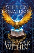 The War Within - The Great God's War Book Two ebook by Stephen Donaldson