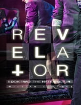 Revelator Book Two: The Hate Culture ebook by William Control