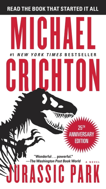 Jurassic Park - A Novel ebook by Michael Crichton