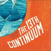 The 13th Continuum audiobook by Jennifer Brody