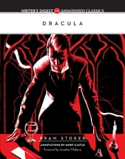 Dracula - Writer's Digest Annotated Classics ebook by Bram Stoker,Mort Castle