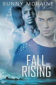 Fall and Rising ebook by Sunny Moraine