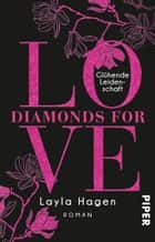 Diamonds For Love – Glühende Leidenschaft - Roman eBook by Layla Hagen, Vanessa Lamatsch