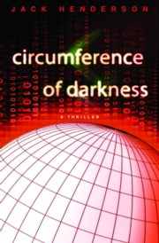 Circumference of Darkness ebook by Jack Henderson