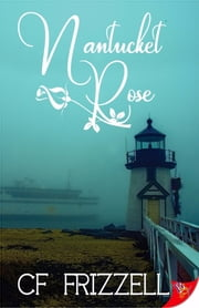 Nantucket Rose ebook by CF Frizzell
