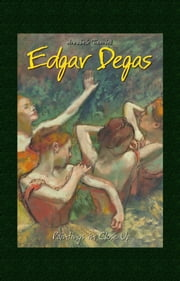 Edgar Degas: Paintings in Close Up ebook by Annabelle Thornhill