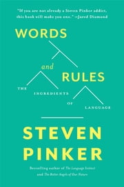 Words and Rules - The Ingredients Of Language ebook by Steven Pinker