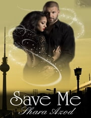 Save Me ebook by Shara Azod