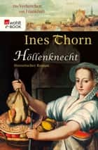 Höllenknecht ebook by Ines Thorn