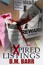 Expired Listings ebook by D.M. Barr