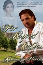Far Beyond Rubies ebook by Rosemary Morris