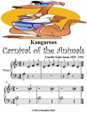Kangaroos Carnival of the Animals Beginner Tots Piano Sheet Music ebook by Camille Saint Saens